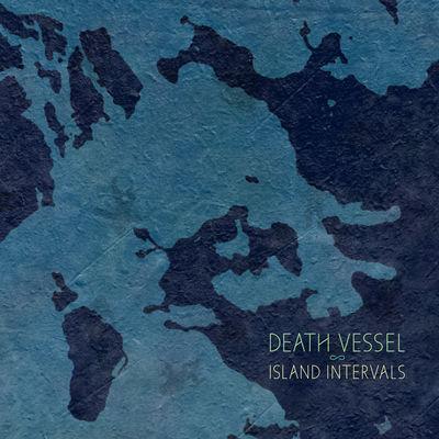 Death Vessel : Island Intervals