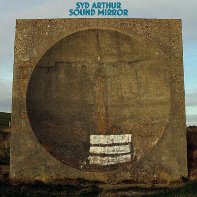 Syd Arthur: Sound Mirror