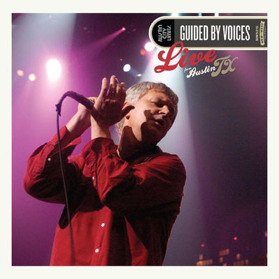 Guided By Voices: Live From Austin, TX