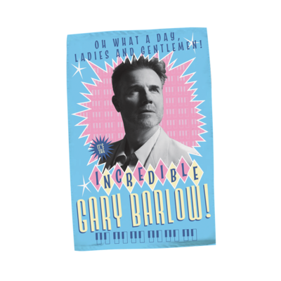 Gary Barlow: What A Day Tea Towel