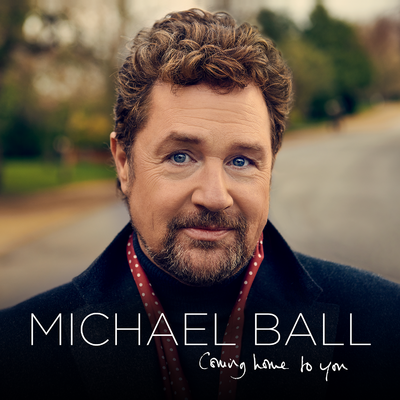 Michael Ball: Coming Home To You Signed