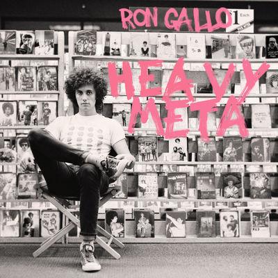 Ron Gallo: Heavy Meta
