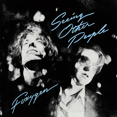 Foxygen: Seeing Other People