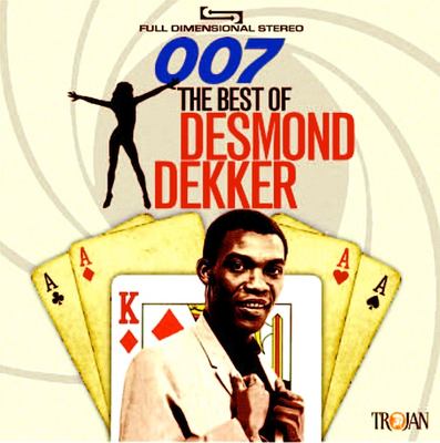 Desmond Dekker: 007: The Best Of