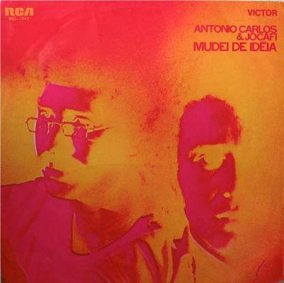Antonio Carlos & Jocafi: Mudei De Ideia