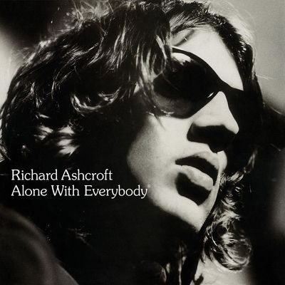 Richard Ashcroft: Alone With Everybody  - Deluxe