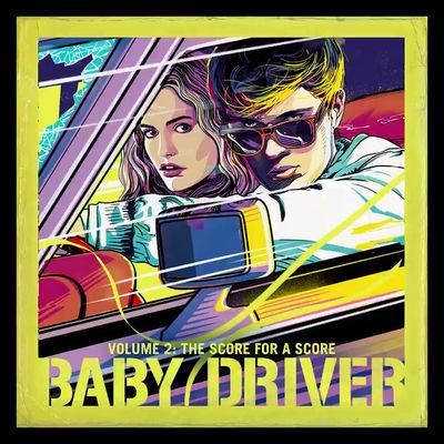 Various Artists: Baby Driver Volume 2: The Score For A Score