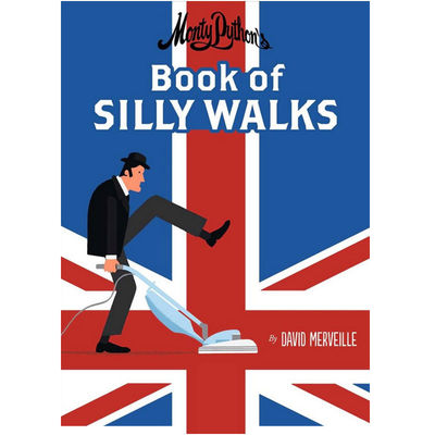 Monty Python: Monty Python's Book of Silly Walks