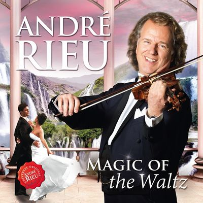 André Rieu: Magic of the Waltz