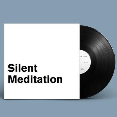 Silence: Silent Meditations