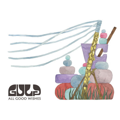 Gulp: All Good Wishes: Signed + Bonus CD