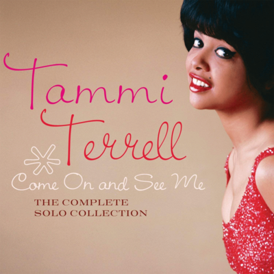 Tammi Terrell: Come On And See Me: The Complete Solo Collection - Double CD Album