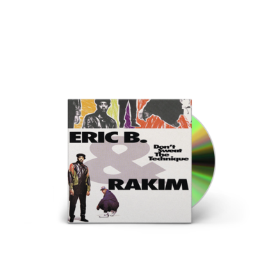 Eric B. & Rakim: Don't Sweat The Technique
