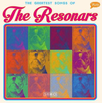 The Resonars: Greatest Songs of The Resonars