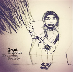 Grant Nicholas: Everyday Society: White Vinyl