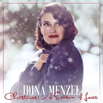 Idina Menzel: Christmas - A Season Of Love
