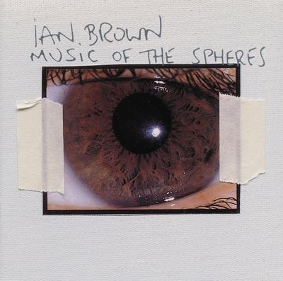 Ian Brown: Music of the Spheres CD
