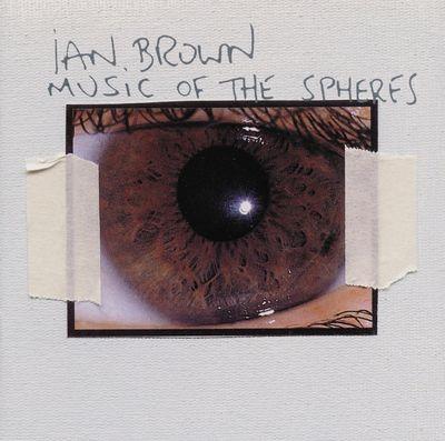 Ian Brown: Music of the Spheres CD