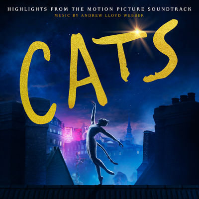Andrew Lloyd Webber: Cats - Highlights from the Motion Picture Soundtrack