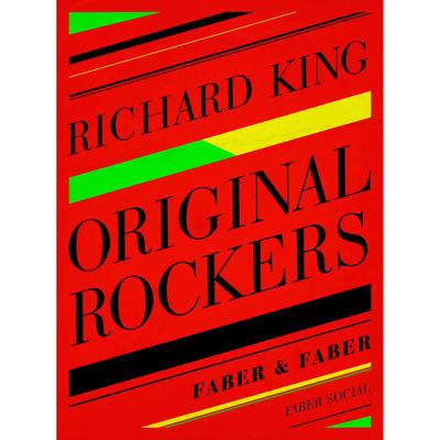 Richard King: Original Rockers