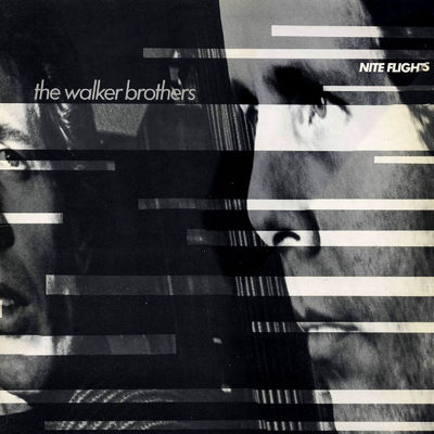 The Walker Brothers: Nite Flights