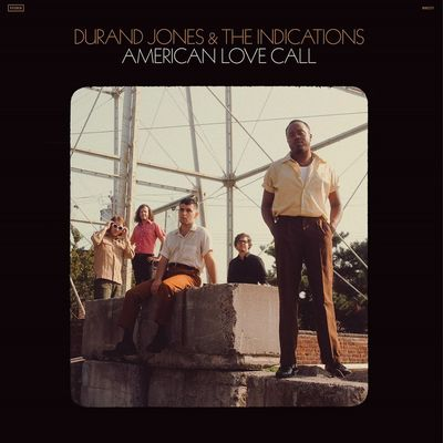 Durand Jones & The Indications: American Love Call