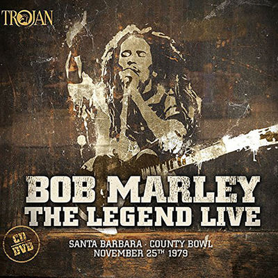 Bob Marley: The Legend Live - Santa Barbara County Bowl: September 25th 1979
