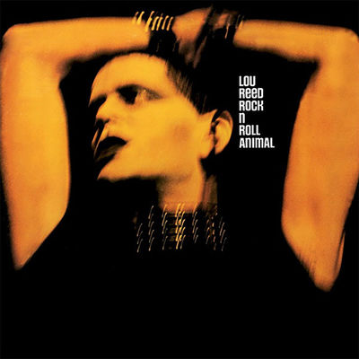 Lou Reed: Rock 'n' Roll Animal
