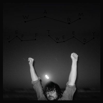 Jeff Tweedy: Jeff Tweedy - WARM