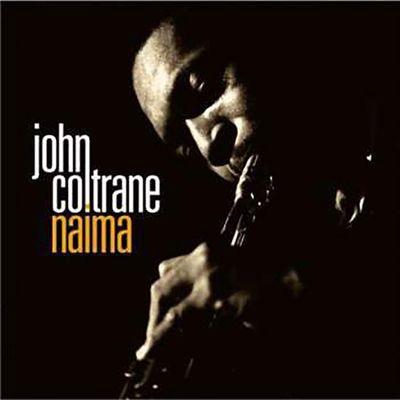 John Coltrane: NAIMA