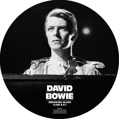 David Bowie: Breaking Glass (Live EP): 40th Anniversary Picture Disc