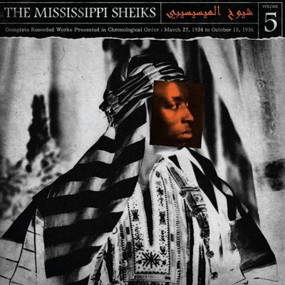 Mississippi Sheiks: Complete Recorded Works in Chronological Order Vol 5