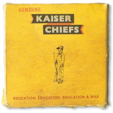 Kaiser Chiefs: Education, Education, Education & War LP