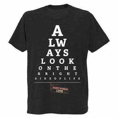 Monty Python: Always Look On The Bright Side Of Life T-Shirt