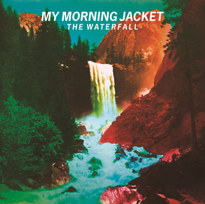 My Morning Jacket: The Waterfall: Deluxe