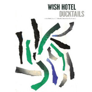 Ducktails: Wish Hotel EP