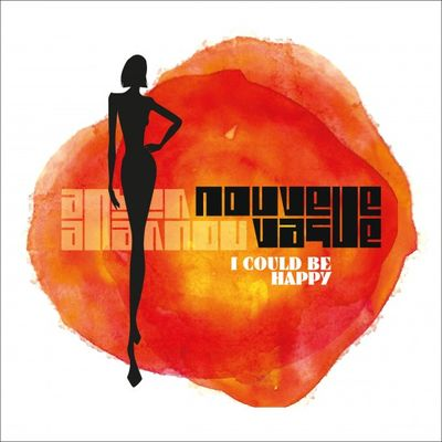 Nouvelle Vague: I Could Be Happy: Orange Vinyl Signed