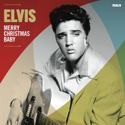 Elvis Presley: Merry Christmas Baby
