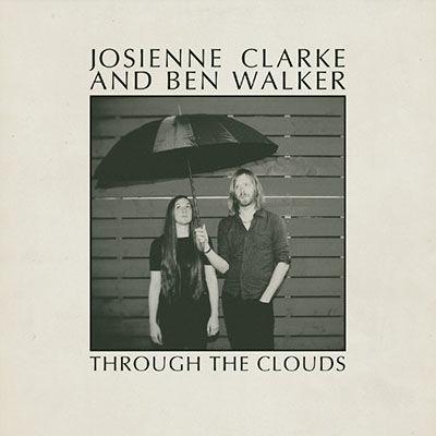 Josienne Clarke & Ben Walker: Through The Clouds EP