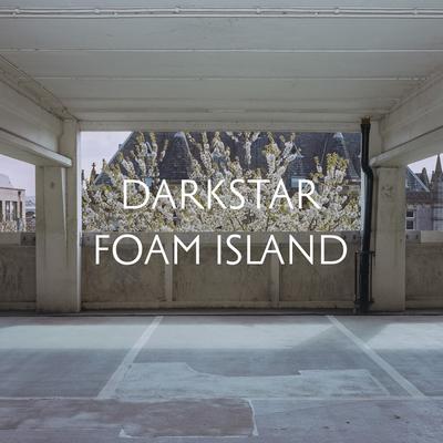 Darkstar: Foam Island