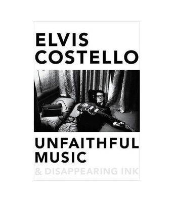 Elvis Costello: Unfaithful Music and Disappearing Ink & Soundtrack Album Bundle