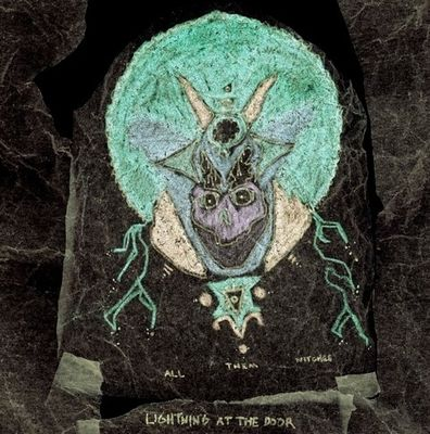 All Them Witches: Lightning At The Door: Expanded Edition