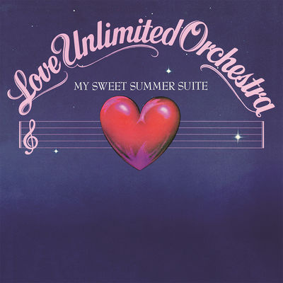Love Unlimited Orchestra: My Sweet Summer Suite