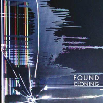 FOUND: Cloning