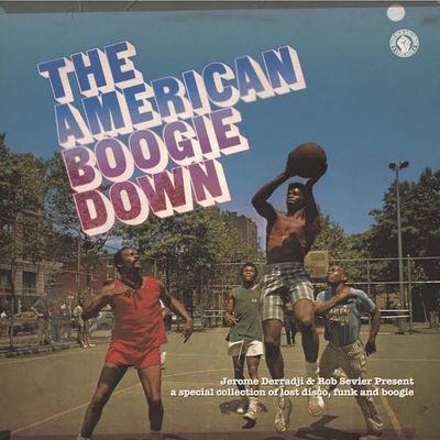 Various Artists: Jerome Derradji & Rob Sevier Present: The American Boogie Down