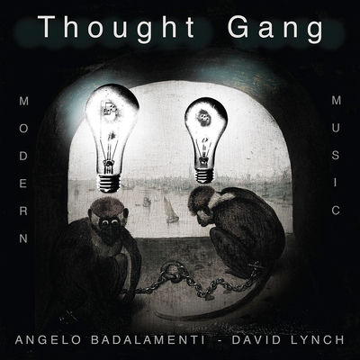 David Lynch & Angelo Badalamenti: Thought Gang