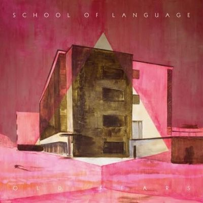 School of Language: Old Fears