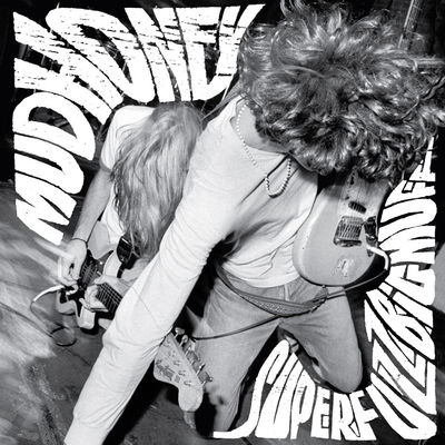 Mudhoney: Superfuzz Bigmuff
