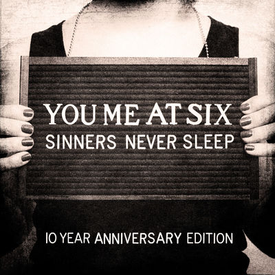 You Me At Six: Sinners Never Sleep (10th Anniversary) : Black Vinyl LP
