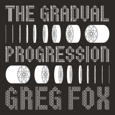 Greg Fox: The Gradual Progression